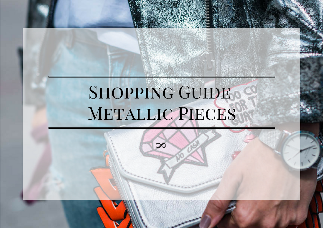 Shopping Guide Metallic Pieces Julies Dresscode Fashion Blog