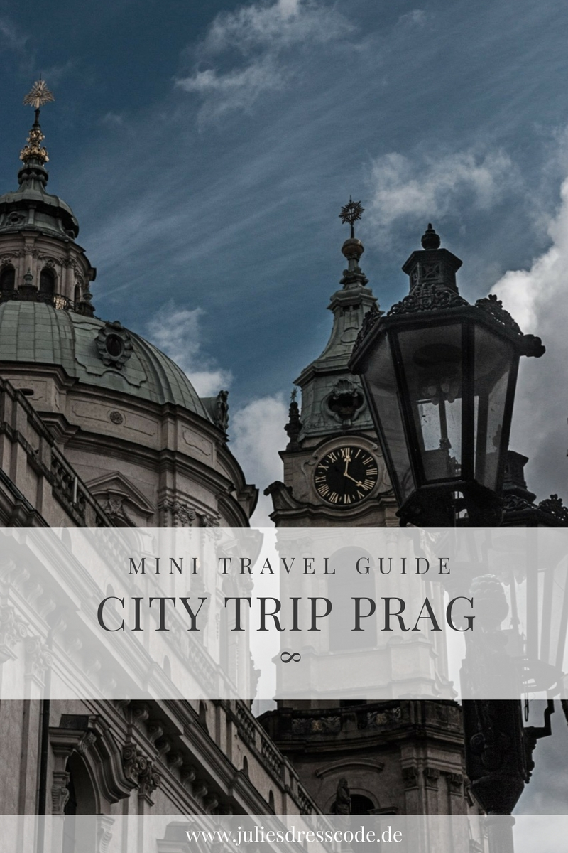 Mini Travel Guide City Trip nach Prag Julies Dresscode Fashion Blog