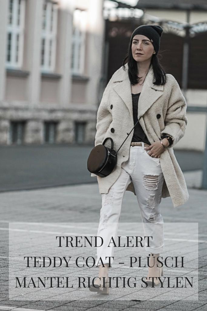 Trend Alert Teddy Coat den plüschigen Mantel richtigen stylen Julies Dresscode Fashion Blog