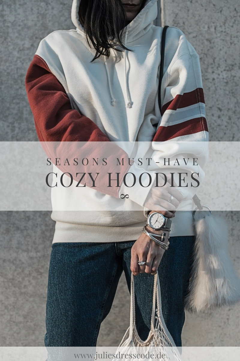Mein Must-Have der Saison: der Hoodie Julies Dresscode Fashion Blog