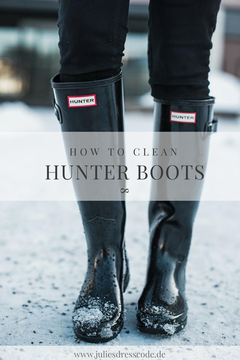 Hunter Boots : wie du deine Gummistiefel pflegst Julies Dresscode Fashion Blog