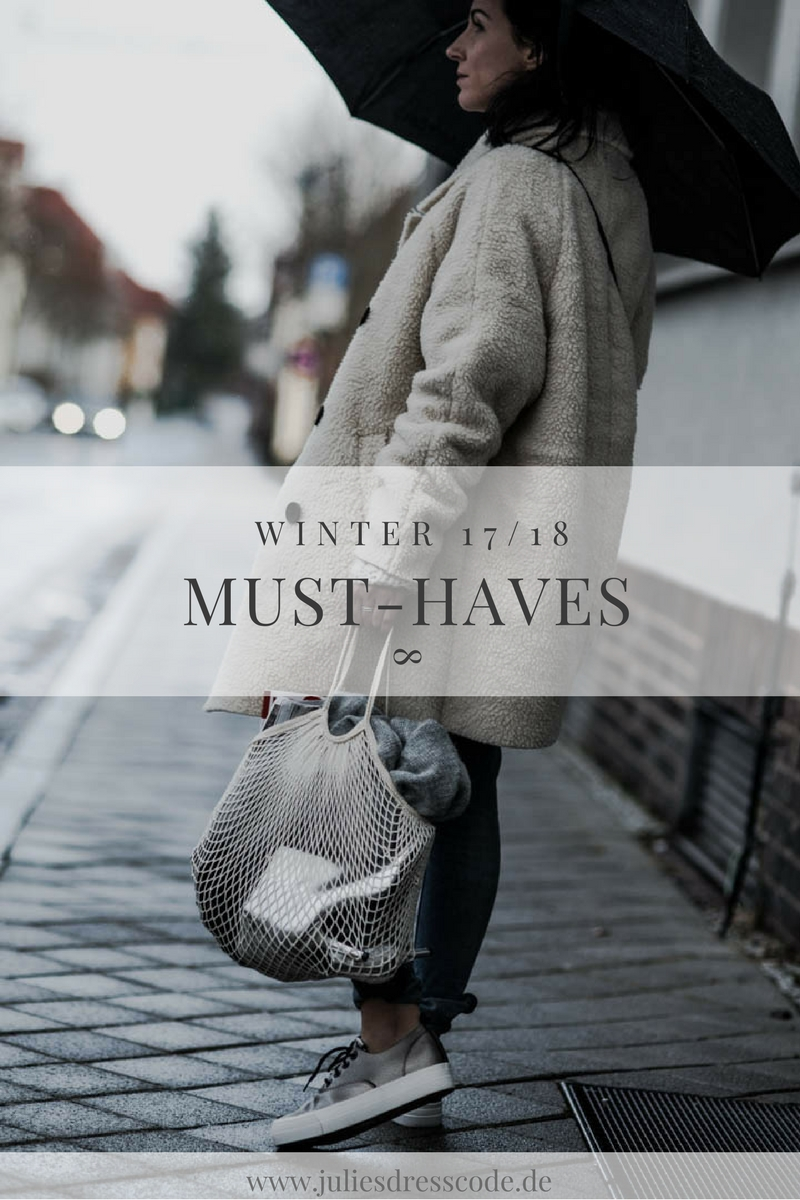 Winter-Must-Haves Trendteile für die kalte Jahreszeit Julies Dresscode Fashion Blog