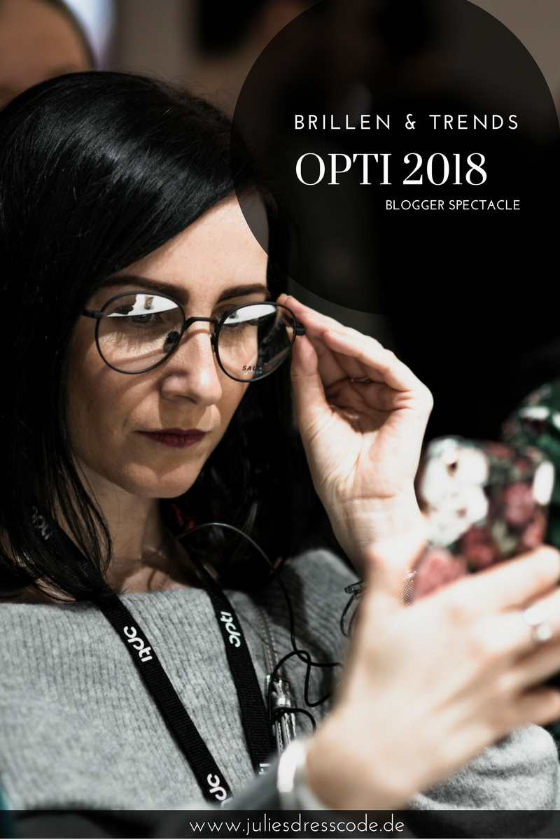 Opti 2018 Messe für Optik & Design Blogger Spectacle Julies Dresscode