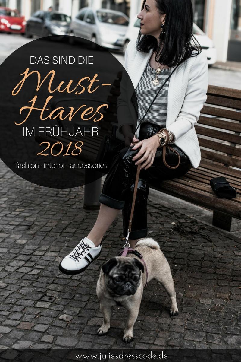 Must-Haves im Frühjahr 2018 das tragen wir jetzt! Julies Dresscode Fashion Blog