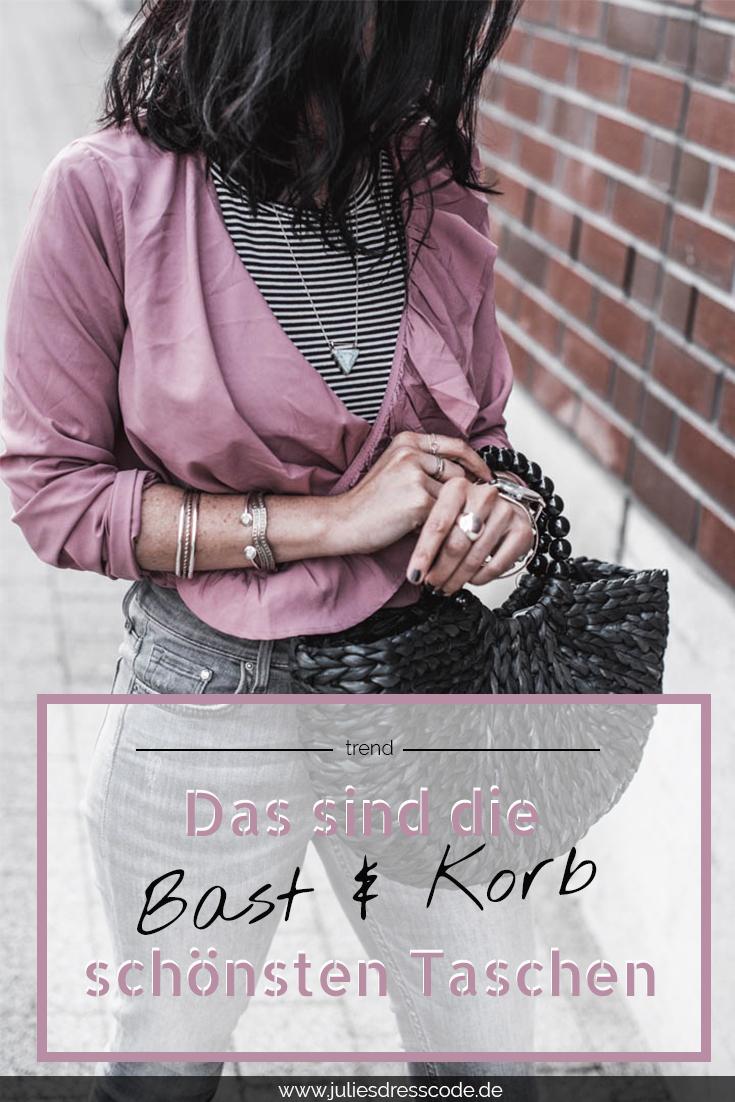 Bast- und Korbtaschen die schönsten Taschen 2018 Julies Dresscode Fashion Blog