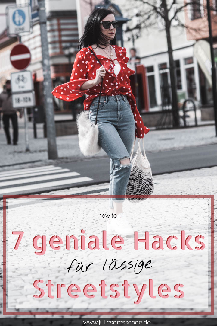 7 Hacks um coole Streetstyle Looks zu kombinieren Julies Dresscode Fashion Blog