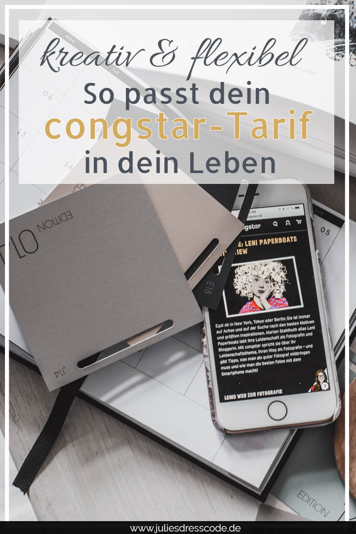 Kreativ und flexibel - so passt congstar zu dir Julies Dresscode Fashion & Lifestyle Blog