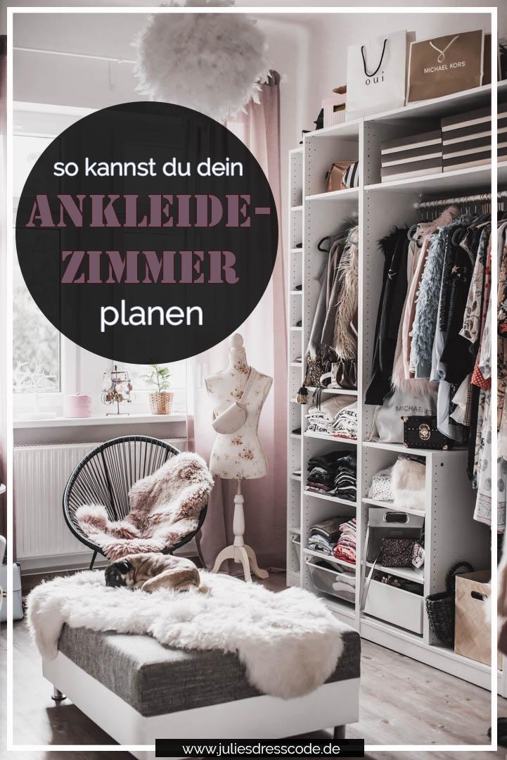 Einen begehbaren Kleiderschrank planen : so habe ich mein Ankleidezimmer eingerichtet Julies Dresscode Fashion & Lifestyle Blog