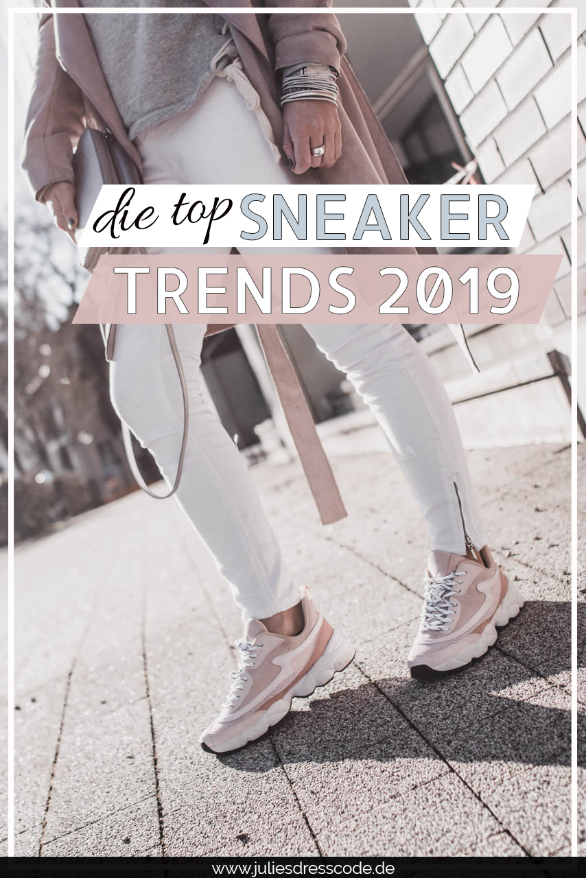 Das sind die Sneaker Trends 2019 Julies Dresscode Fashion & Lifestyle Blog