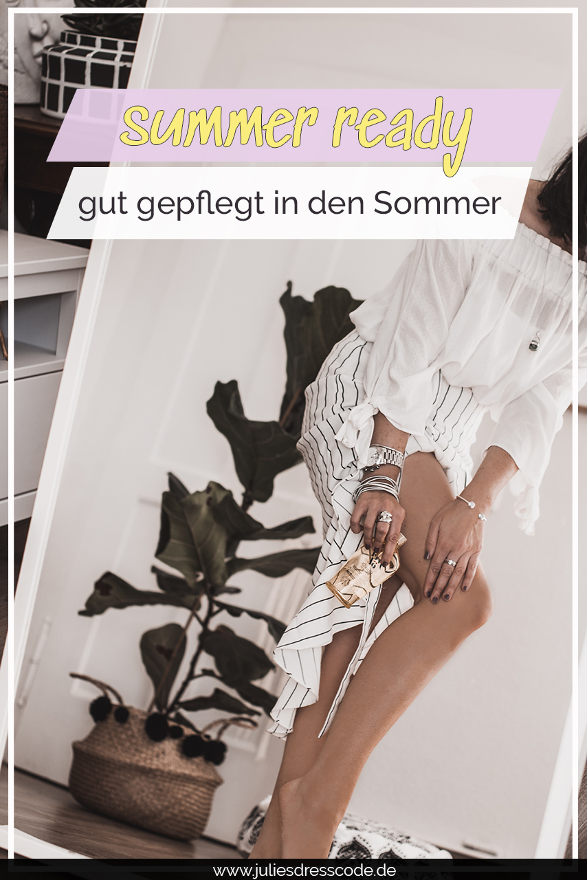Pfleg dich summer ready : Tipps, Tricks & FigurÖl Julies Dresscode Fashion & Lifestyle Blog