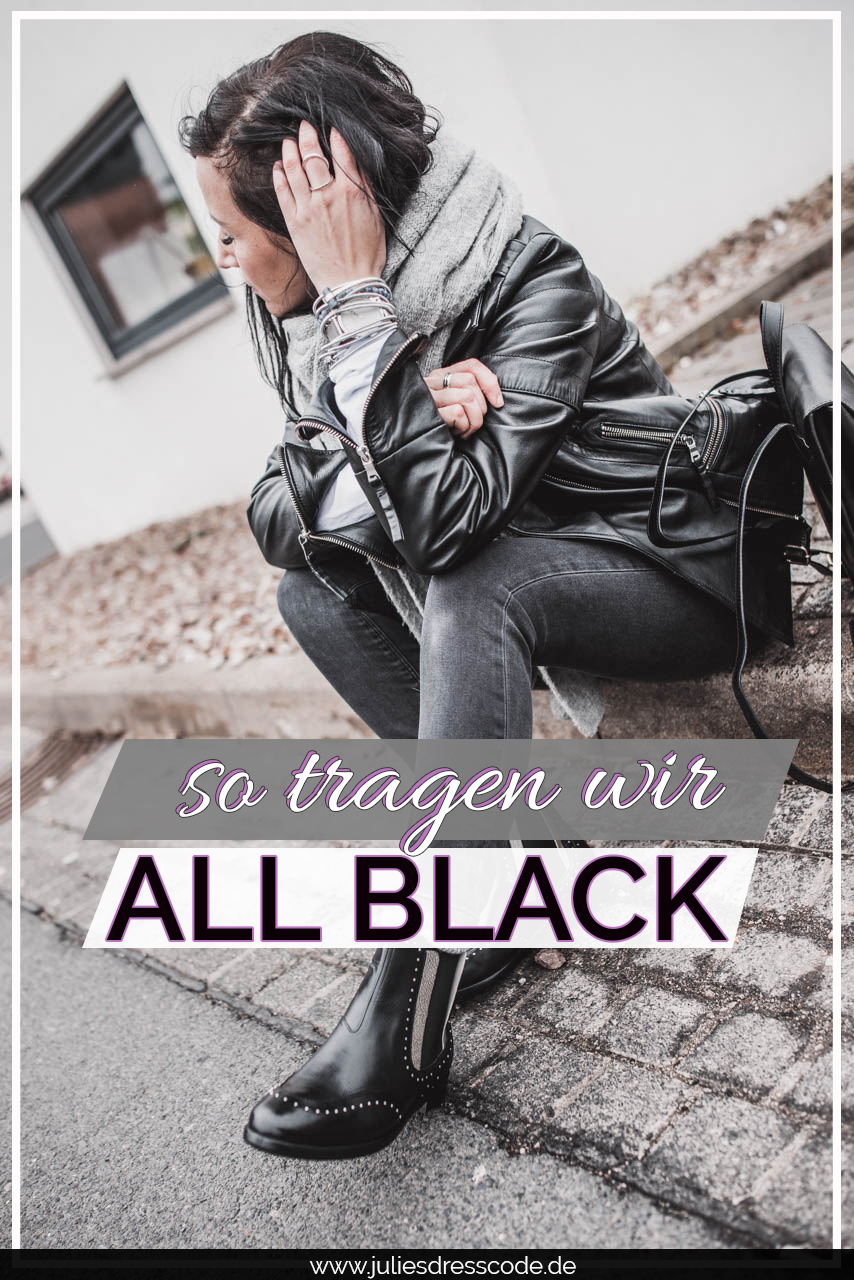 Der All Black Look - so stylen wir ihn Julies Dresscode Fashion & Lifestyle Blog