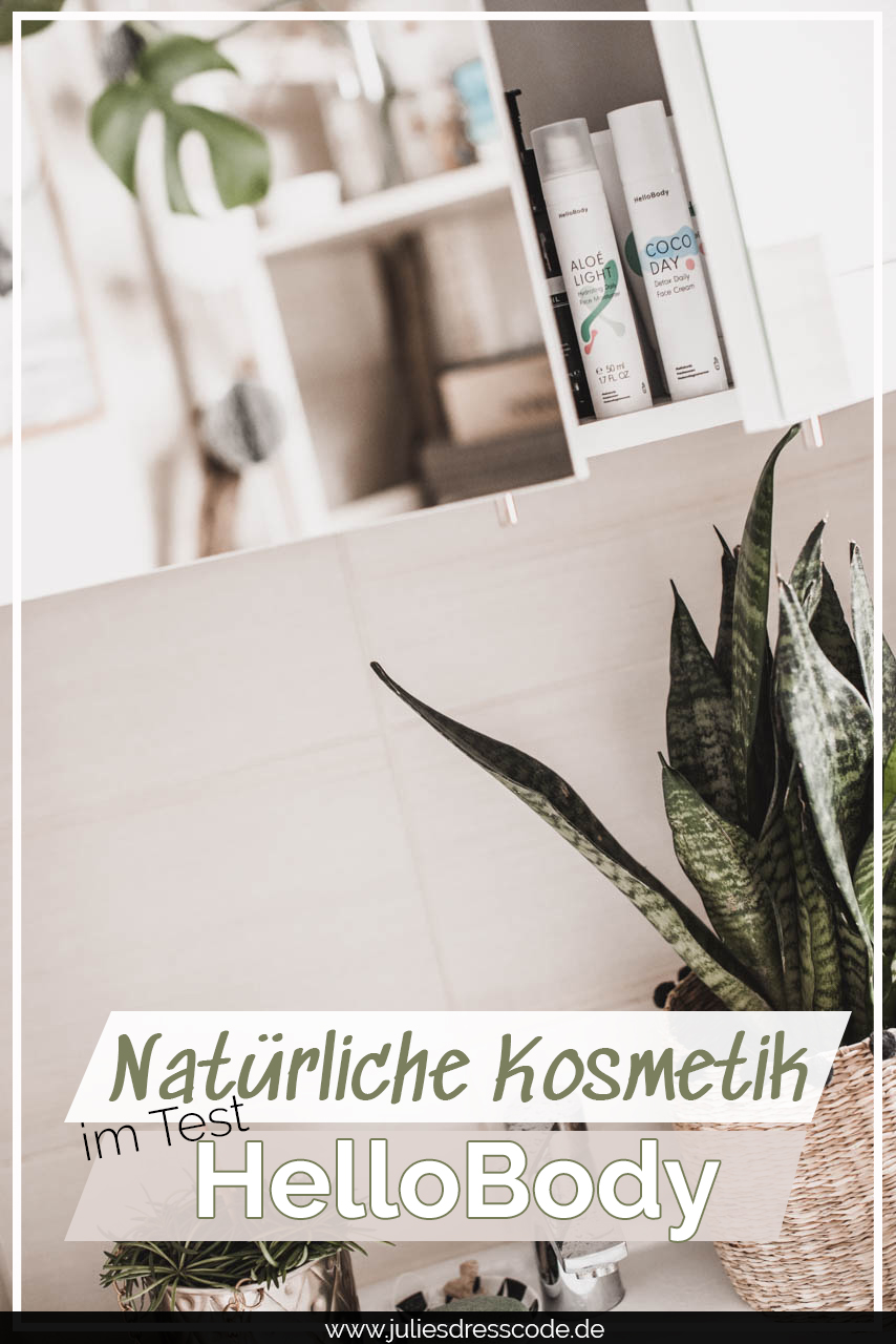 Natural & Glamorous : das sind die Produkte von HelloBody Juliesdresscode Fashion & Lifestyle Blog