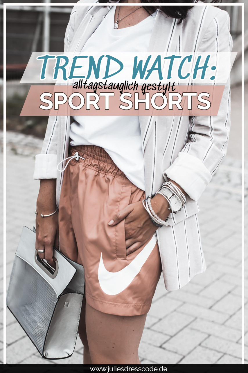 Trend watch : wie alltagstauglich sind Sport Shorts? Julies Dresscode Fashion & Lifestyle Blog
