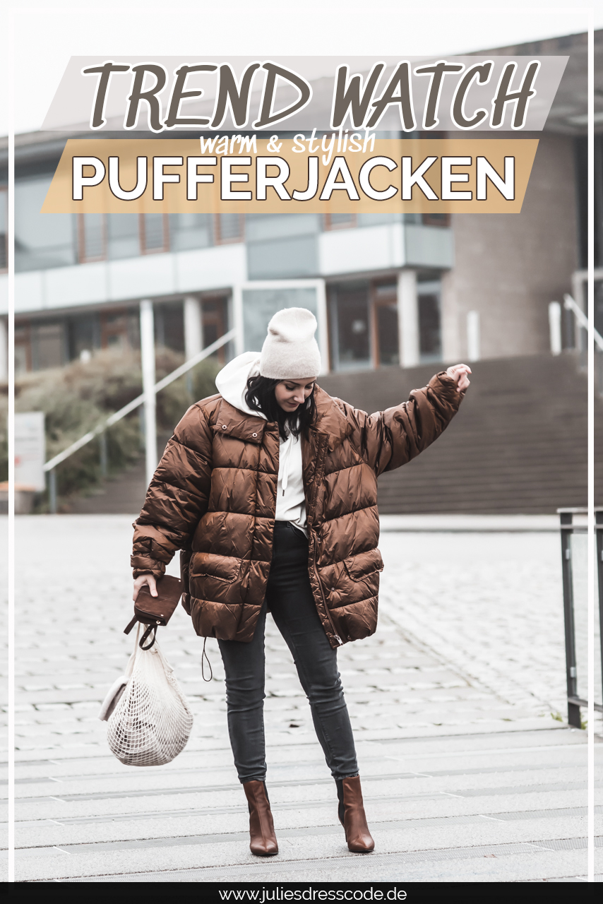 Pufferjacken kombinieren - so lässig geht XXL Julies Dresscode Fashion & Lifestyle Blog