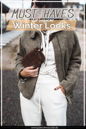 Stylisch, warm & bequem : diese Must-Haves für den Winter brauchen wir Julies Dresscode Fashion & Lifestyle Blog