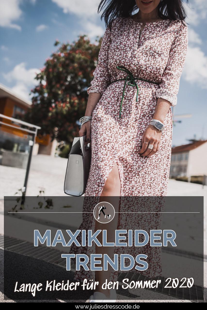 Maxikleider Trends: diese Teile tragen wir im Sommer Julies Dresscode Fashion & Lifestyle Blog