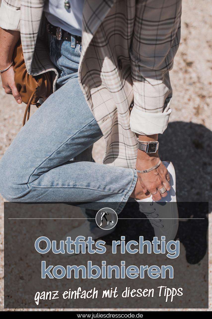 Outfits kombinieren leicht gemacht Julies Dresscode Fashion & Lifestyle Blog