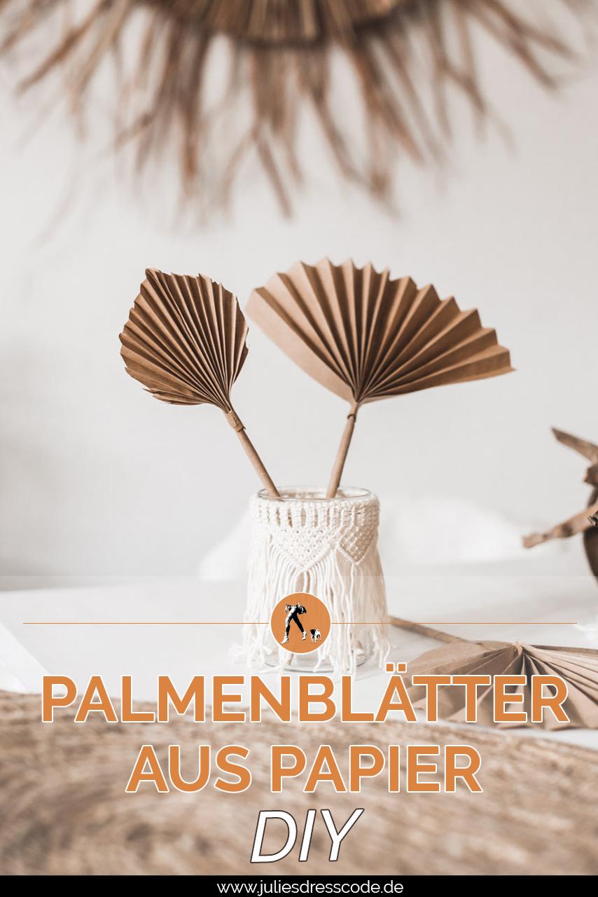 DIY Idee : Palmenblätter aus Papier selber machen Julies Dresscode Fashion & Lifestyle Blog